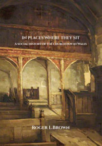 In places where they sit: A social history of the church pew in Wales